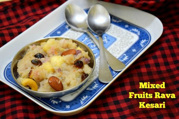 Mixed Fruits Rava Kesari