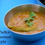 Dal Tadka Restaurant Style