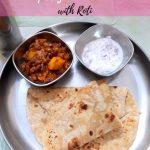 Creamy Rajma Aloo Masala with Roti