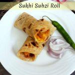 Sukhi Subzi Roll