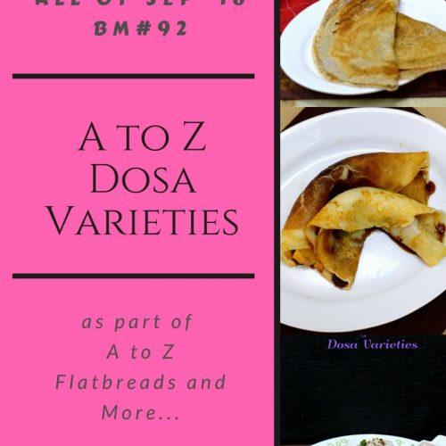 A to Z Dosa Varieties Recap ~ Mega Marathon BM#92