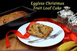 Eggless Christmas Fruit Loaf Cake