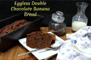 Eggless Double Chocolate Banana Bread
