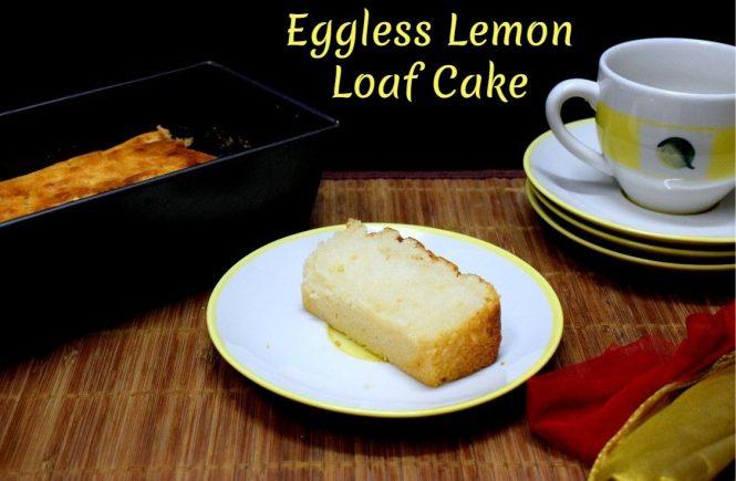 Eggless Lemon Loaf Cake