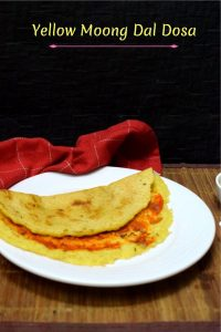 How to make Yellow Moong Dal Dosa