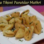 Pudina Tikoni Paratdar Mathri