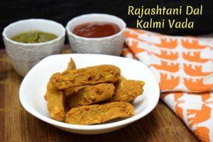 Rajashtani Kalmi Vada Recipe