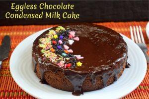 Eggless Chocolate Condensed Milk Cake