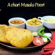 Achari Masala Poori
