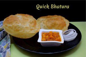 Quick Bhatura