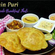 Ajwain Puri - Punjabi Breakfast Thali