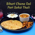 Bihari Chana Dal Puri Thali